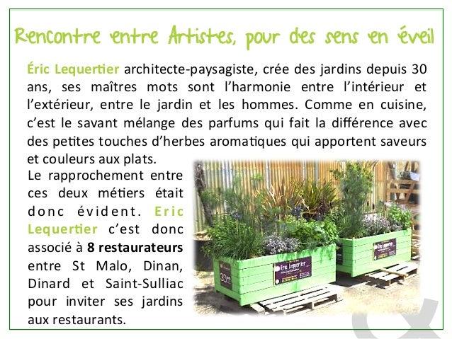 Le jardin s invite au restaurant gr ce ric lequertier for Au jardin les amis menu