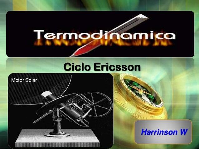 Ciclo Ericsson Motor Solar  LOGO  Harrinson W
