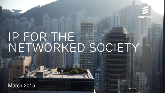 March 2015 IP for the networked society
