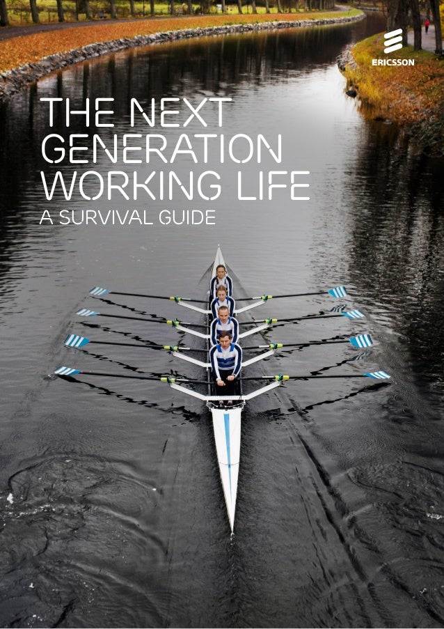 THE NEXT GENERATION Working Life A SURVIVAL GUIDE  1