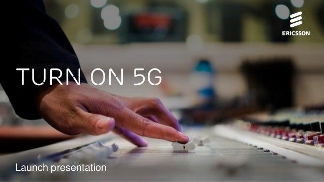 Ericsson 5 g platform