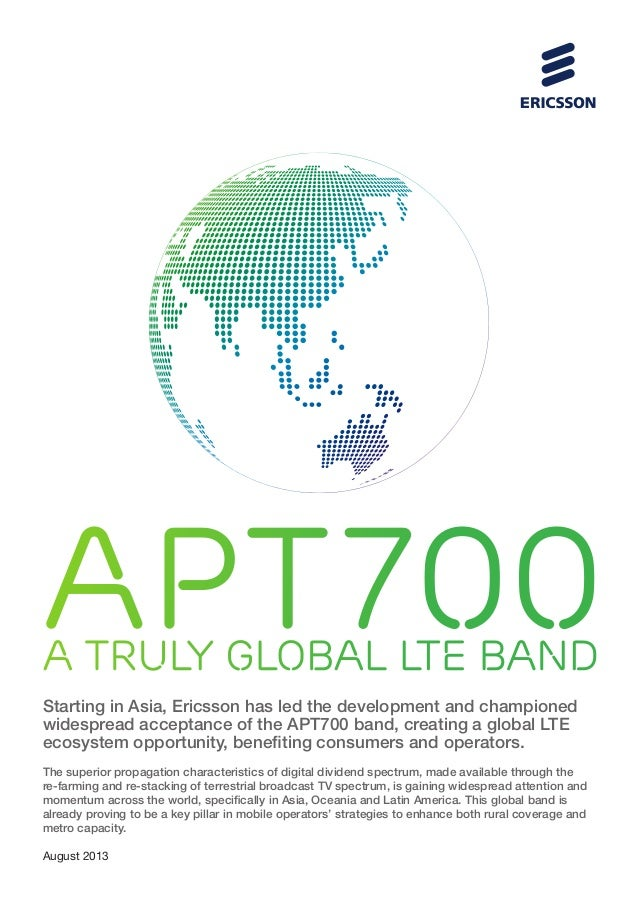 Starting in Asia, Ericsson has led the development and championed widespread acceptance of the APT700 band, creating a glo...