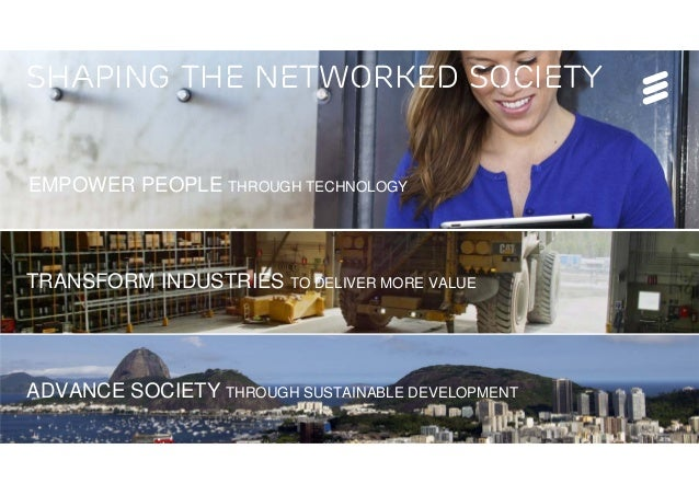 Tech Week, Bucharest | © Ericsson AB 2016 | Page 14 SHAPING THE NETWORKED SOCIETY ADVANCE SOCIETY THROUGH SUSTAINABLE DEVE...