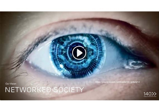 Tech Week, Bucharest | © Ericsson AB 2016 | Page 2 https://play.ericsson.net/media/t/1_xgeemhk5 Networked Society Our Visi...