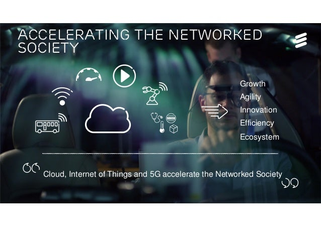 Tech Week, Bucharest | © Ericsson AB 2016 | Page 9 ACCELERATING THE NETWORKED SOCIETY Cloud, Internet of Things and 5G acc...