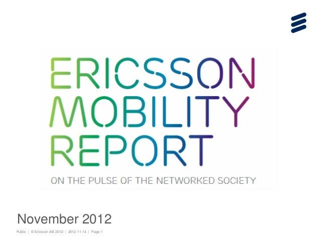 Public | © Ericsson AB 2012 | 2012-11-14 | Page 1 November 2012