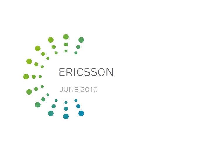 Slide title      48 pt                  ERICSSOn                JUNE 2010 de subtitle      30 pt