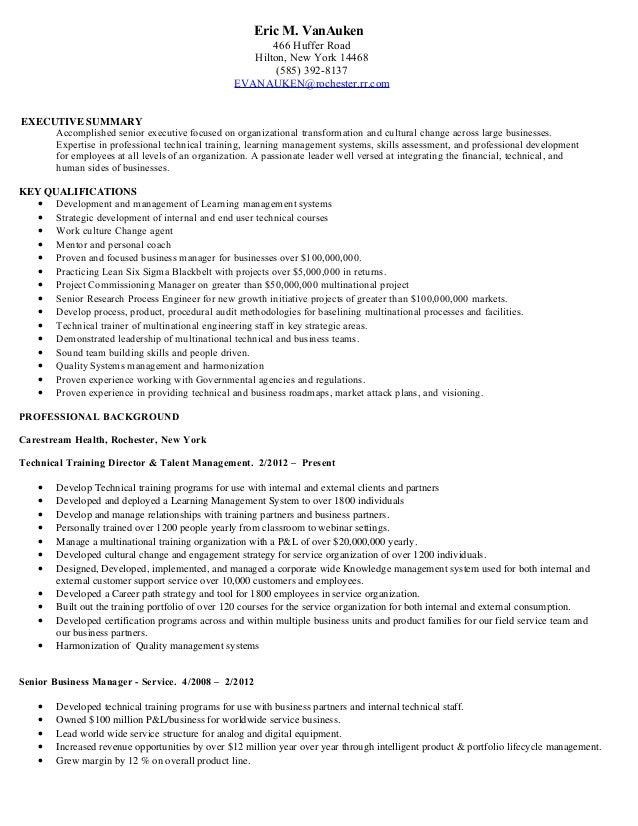 Eric VanAuken Executive Summary Resume. Eric M. VanAuken 466 Huffer Road  Hilton, New York 14468 (585) 392 ...  Executive Summary In Resume