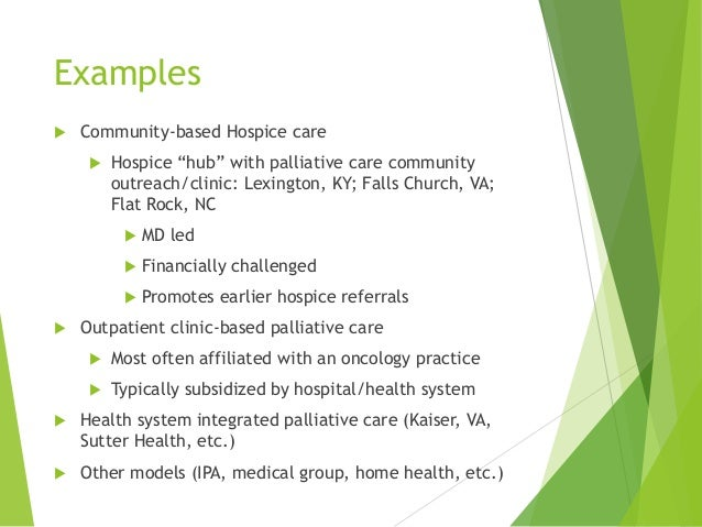 Community Based Palliative Care Trends Challenges Examples And Col