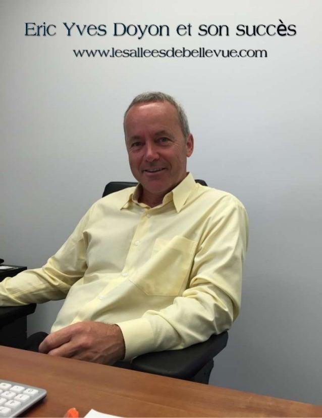Eric Yves Doyon est l'homme à qui revient le mérite de la réussite de Norplex – une entreprise qui a changé l'industrie de...