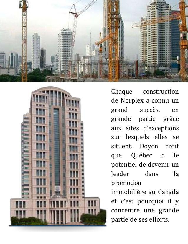 Mis à part le positionnement, Doyon garde un œil sur le développement global de chacun des projets, avec une grande attent...