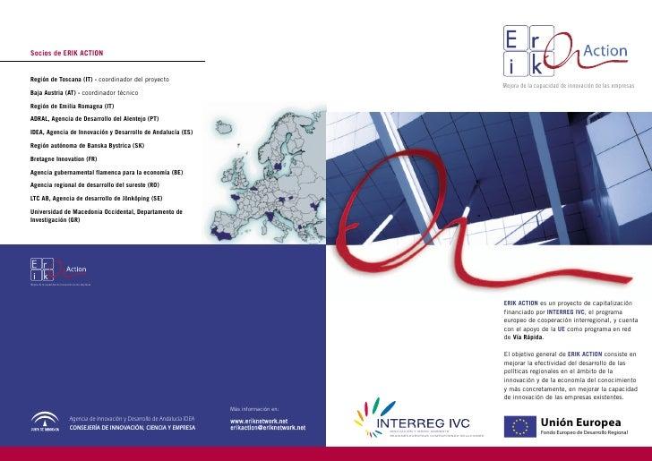 Socios de ERIK ACTIONRegión de Toscana (IT) - coordinador del proyecto                                                    ...