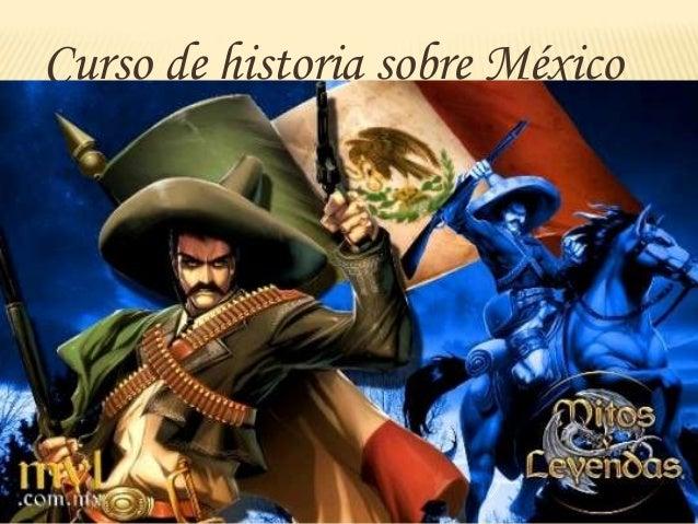 Curso de historia sobre México