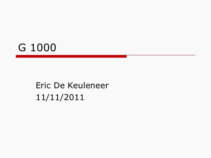G 1000  Eric De Keuleneer 11/11/2011