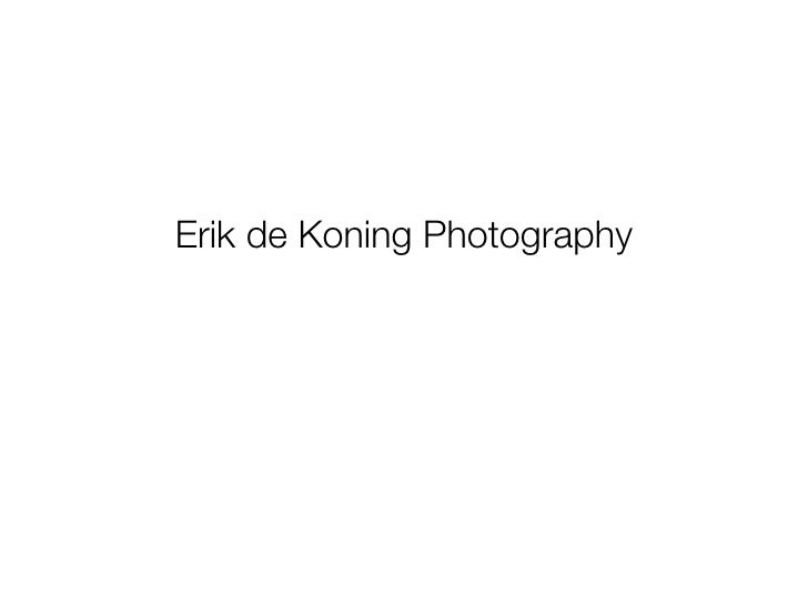 Erik de Koning Photography