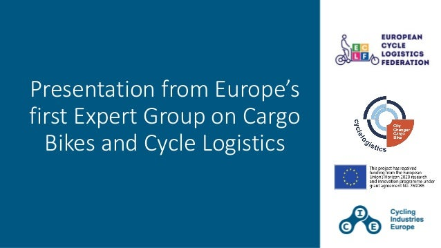 Presentation from Europe's first Expert Group on Cargo Bikes and Cycle Logistics