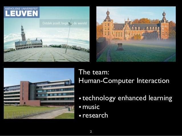 Learning Analytics at KULeuven by the team of Erik Duval Slide 2