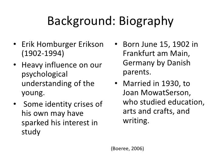 erik erikson  3 background biography • erik homburger erikson