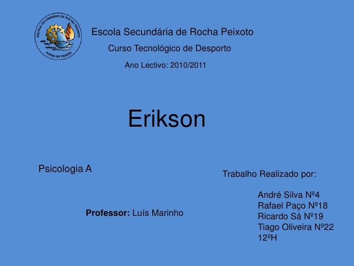 Escola Secundária de Rocha Peixoto               Curso Tecnológico de Desporto                   Ano Lectivo: 2010/2011   ...