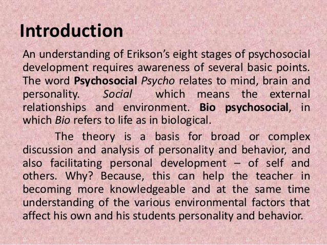 erikson essay Childhood and society, written by psychologist erik erikson entails what is  considered to be one of the most important studies in child psychology in this  book.