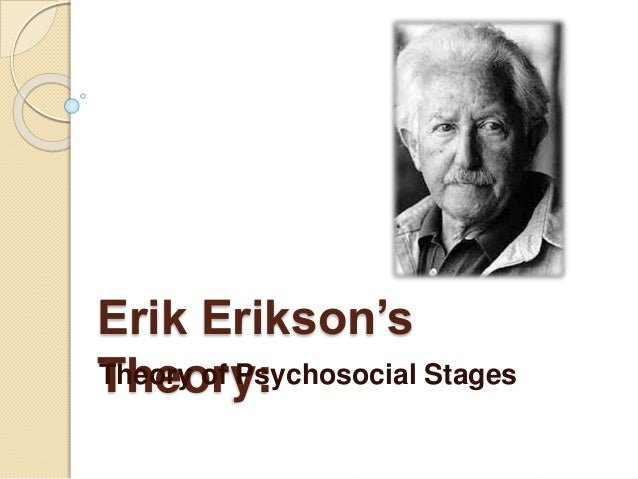 eriksons theories personal portrait Is a sociocultural cognitive theory that emphasizes how culture  the enduring personal  erikson's portrait of early childhood the young .