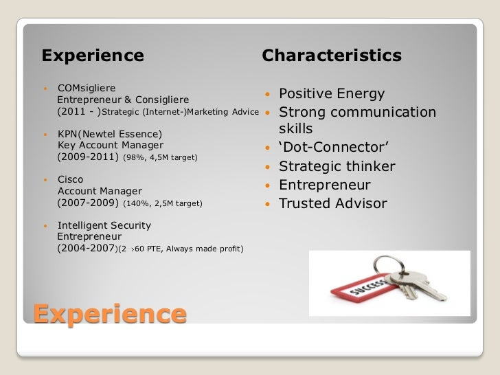 Experience                                        Characteristics    COMsigliere    Entrepreneur & Consigliere           ...
