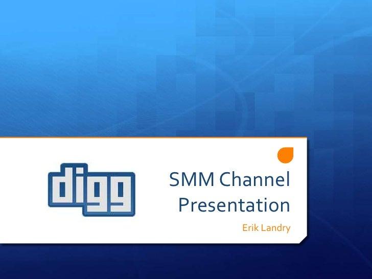 SMM ChannelPresentation<br />Erik Landry<br />