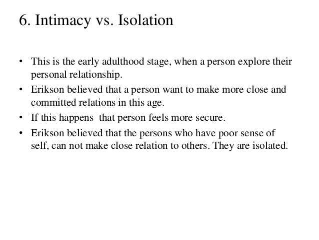 Intimacy Vs. Isolation