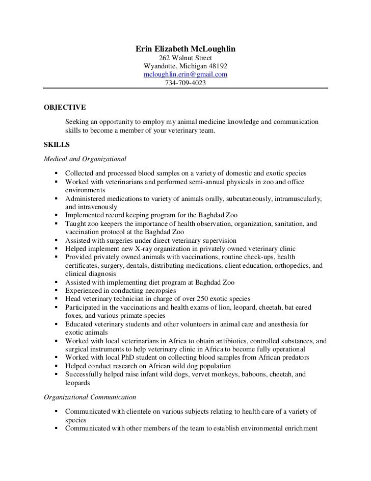 Perfect Erin Final Vet Tech Resume. Erin Elizabeth McLoughlin ... With Veterinary Resume