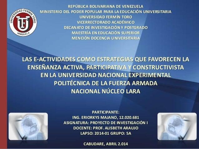REPÚBLICA BOLIVARIANA DE VENEZUELA MINISTERIO DEL PODER POPULAR PARA LA EDUCACIÓN UNIVERSITARIA UNIVERSIDAD FERMÍN TORO VI...