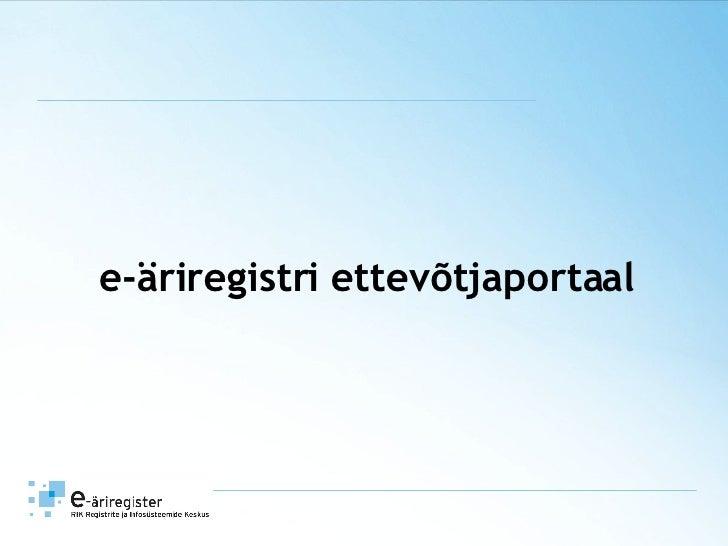 e-äriregistri ettevõtjaportaal