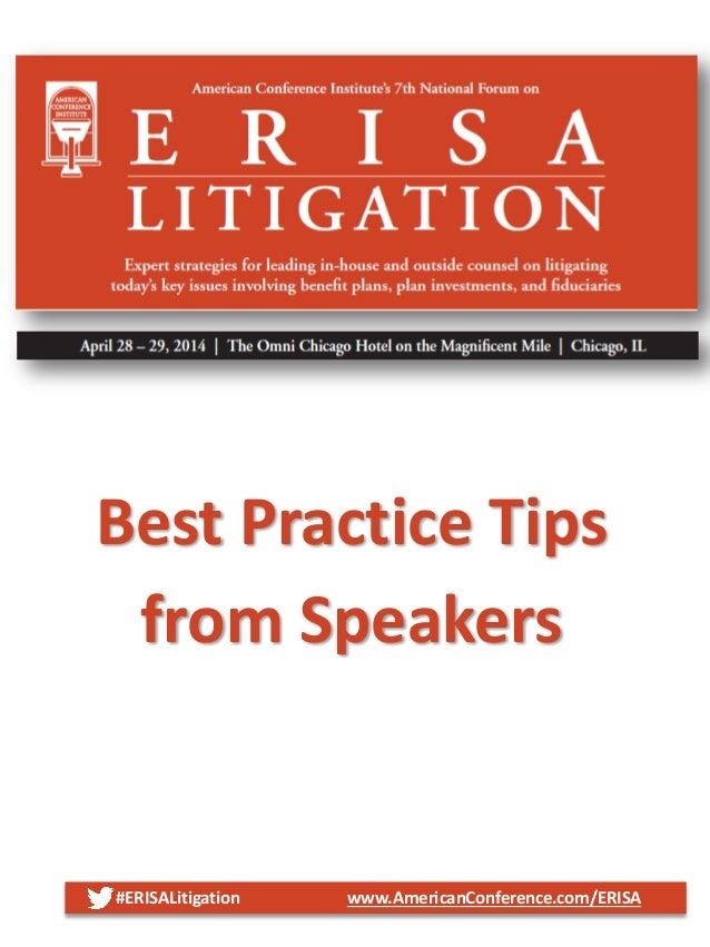 #ERISALitigation www.AmericanConference.com/ERISA Best Practice Tips from Speakers