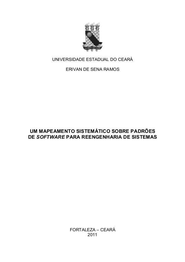 UNIVERSIDADE ESTADUAL DO CEARÁ            ERIVAN DE SENA RAMOS UM MAPEAMENTO SISTEMÁTICO SOBRE PADRÕESDE SOFTWARE PARA REE...