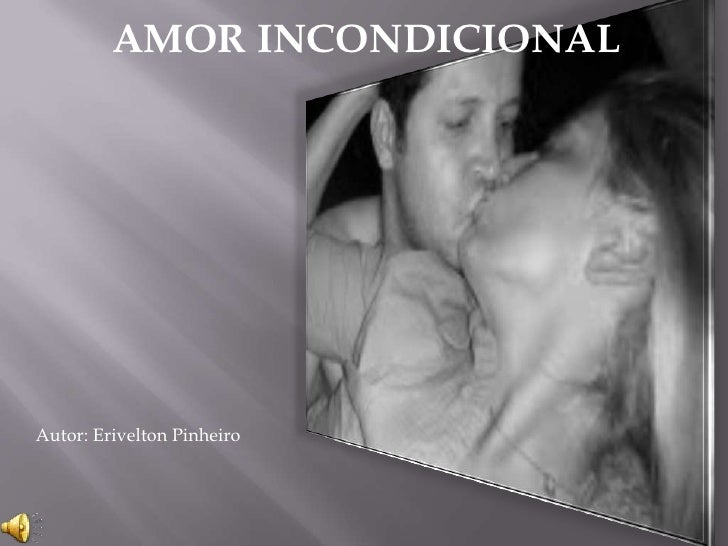 uio<br />User<br />AMOR INCONDICIONAL<br />Autor: Erivelton Pinheiro <br />