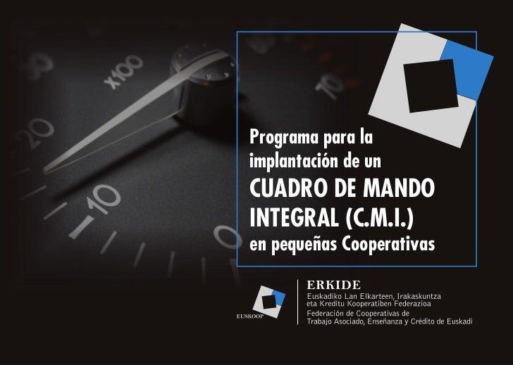 Programa para laimplantación de unCUADRO DE MANDOINTEGRAL (C.M.I.)en pequeñas Cooperativas