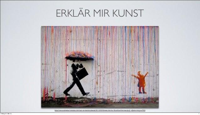ERKLÄR MIR KUNSThttp://www.streetartutopia.com/wp-content/uploads/2013/03/Street-Art-by-Skurktur-Norway.jpg?_cfgetx=img.rx...