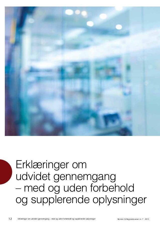 12 Revision & Regnskabsvæsen nr. 7 · 2013Erklæringer om udvidet gennemgang – med og uden forbehold og supplerende oplysnin...