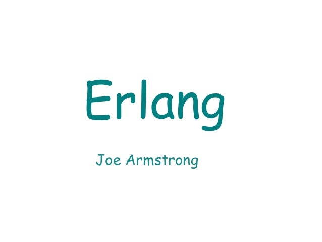 Joe Armstrong Erlang