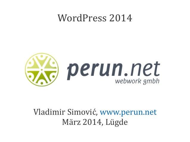Vladimir Simović, www.perun.net März 2014, Lügde WordPress 2014