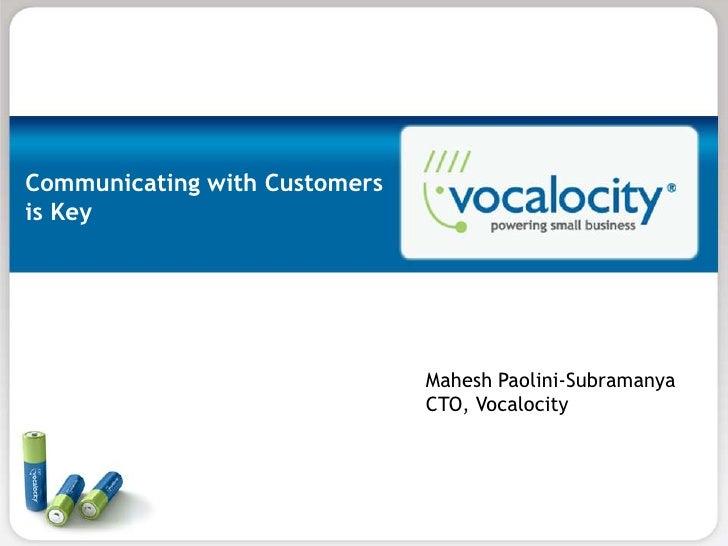 Communicating with Customersis Key                               Mahesh Paolini-Subramanya                               C...