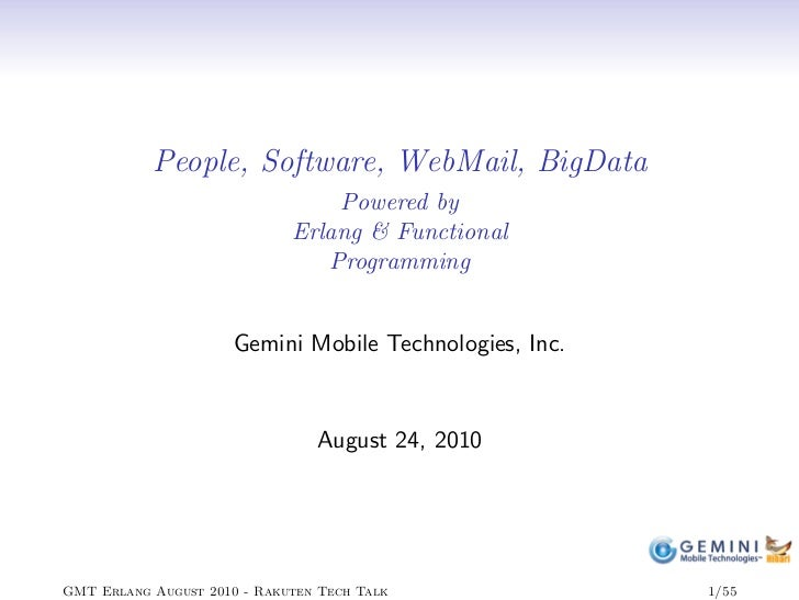 People, Software, WebMail, BigData                                  Powered by                              Erlang & Funct...