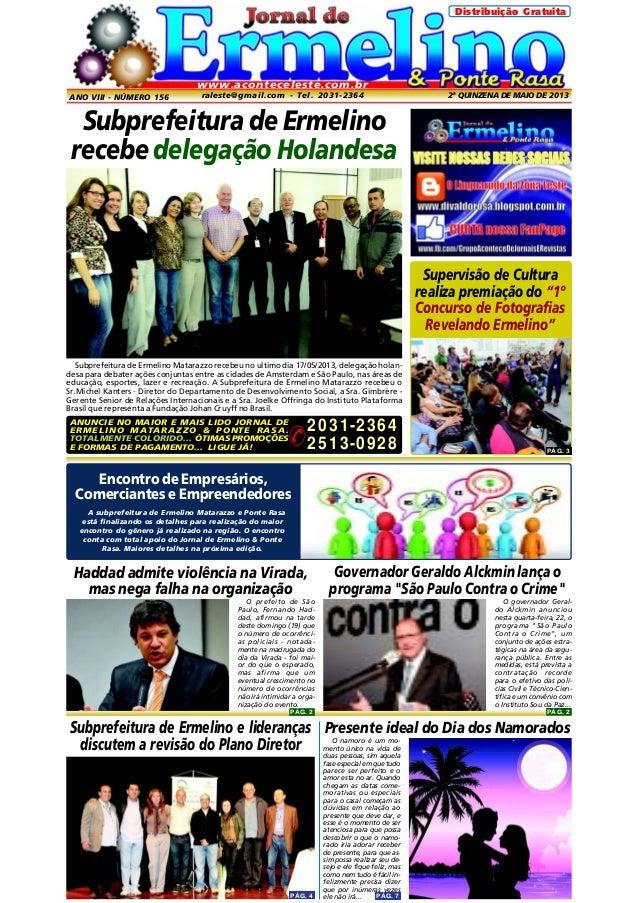 Distribuição Gratuita  www.aconteceleste.com.br ANO VIII - NÚMERO 156  raleste@gmail.com - Tel. 2031-2364  2ª QUINZENA DE ...