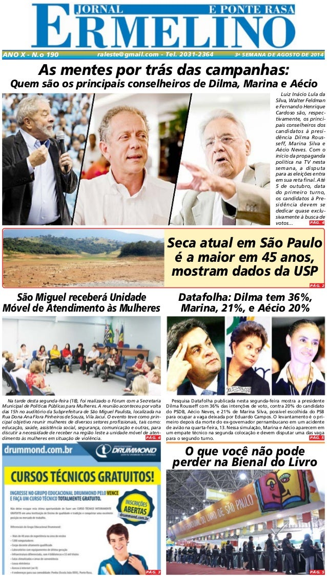 Pesquisa Datafolha publicada nesta segunda-feira mostra a presidente Dilma Rousseff com 36% das intenções de voto, contra ...