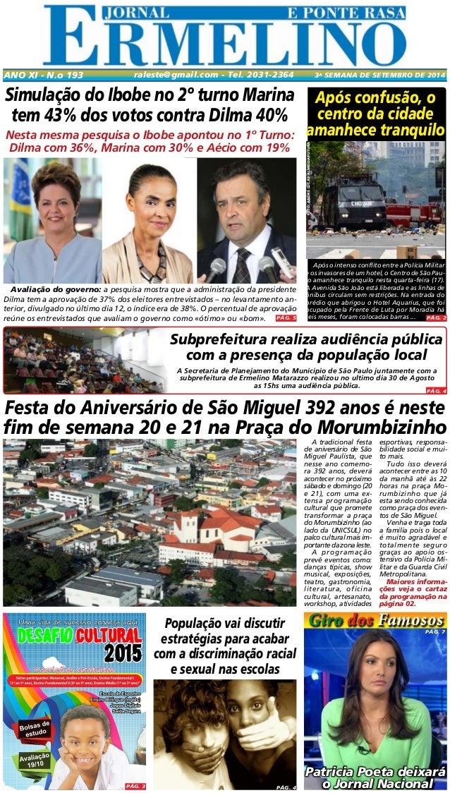 raleste@gmail.com - Tel. 2031-2364 Ano XI - N.o 193 3a seamna de SETEMBRO DE 2014  Festa do Aniversário de São Miguel 392 ...