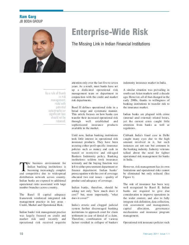 Enterprise-Wide Risk The Missing Link in Indian Financial Institutions Ram Garg JB BODA GROUP 10 February 2011 Issue 1.1 i...