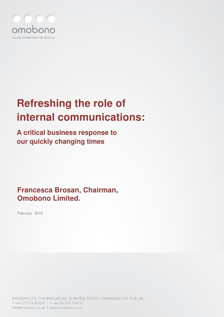Refreshing the role of internal communications: A critical business response to our quickly changing times     Francesca B...