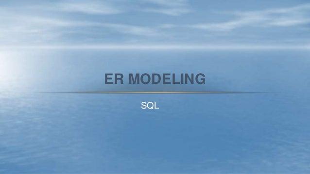 ER MODELING SQL