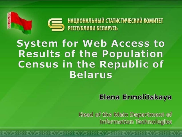 The populationcensus in theRepublic ofBelarus tookplace onOctober 14-24,2009