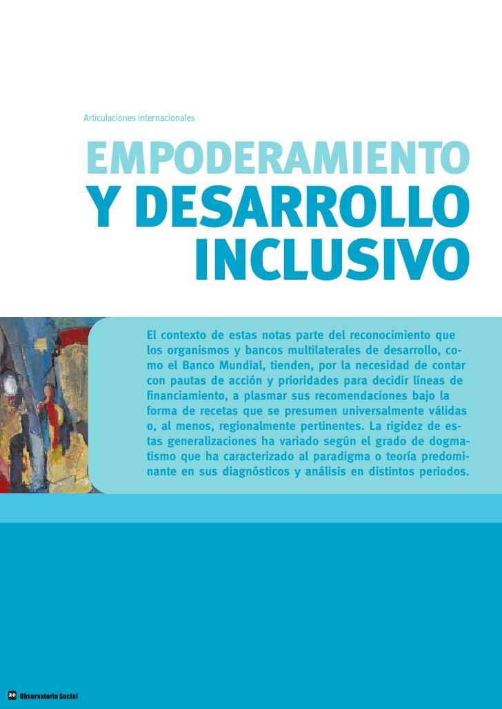 Articulaciones internacionales          EMPODERAMIENTO      Y DESARROLLO          INCLUSIVO                       El conte...
