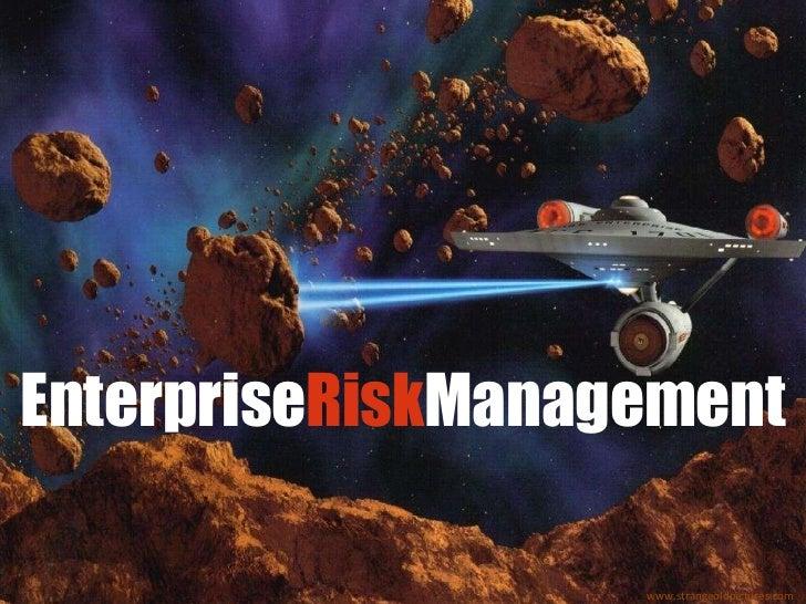 EnterpriseRiskManagement                   www.strangeoldpictures.com